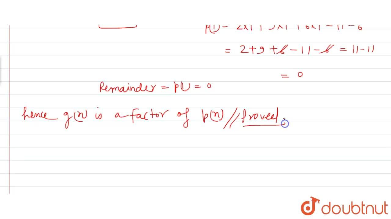 Using factor theorem , show that g (x) is a factor of p(x) , when        p(x)=2x^(4)+9x^(3)+6x^(2)-11x-6,g(x)=x-1