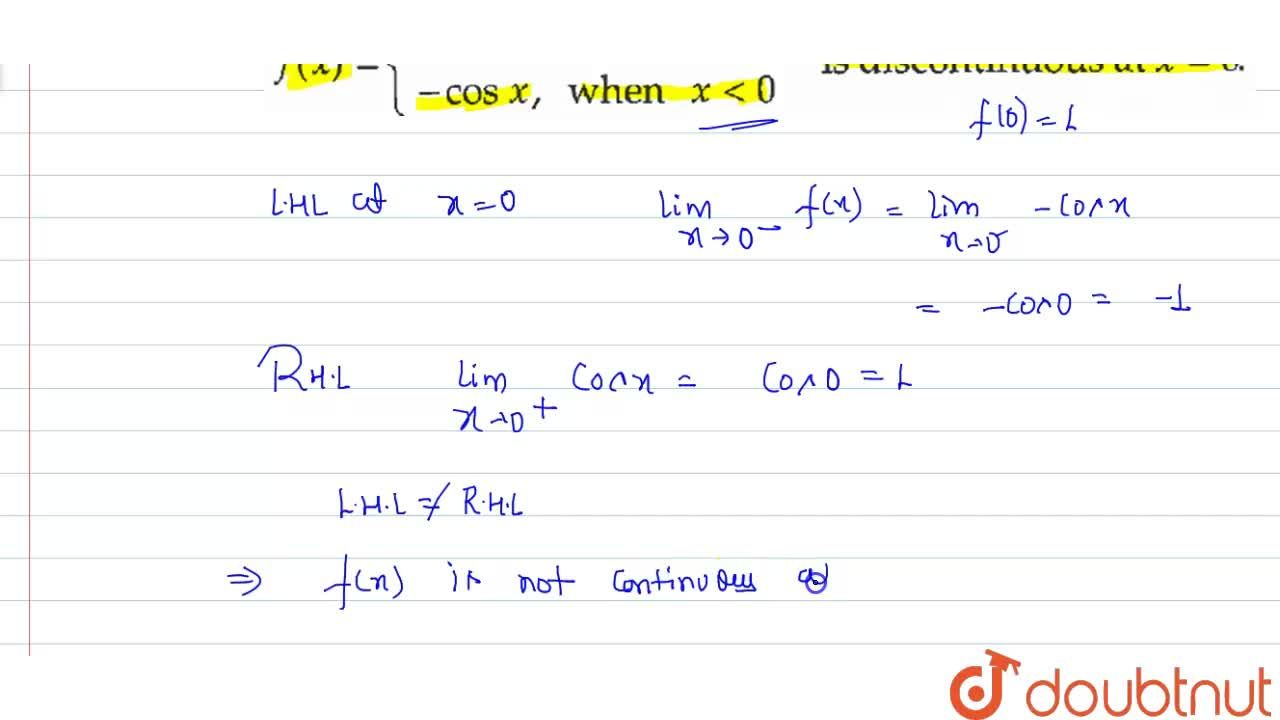 """Solution for f(x)={{:(cosx"""","""",""""when"""",x ge0, ),(-cosx"""","""", """"when"""