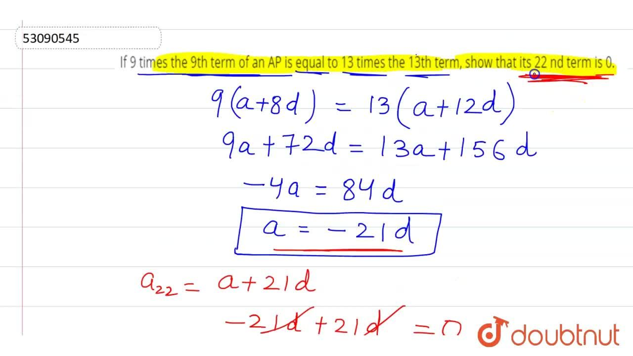 Solution for If 9 times the 9th term of an AP is equal to 13 ti