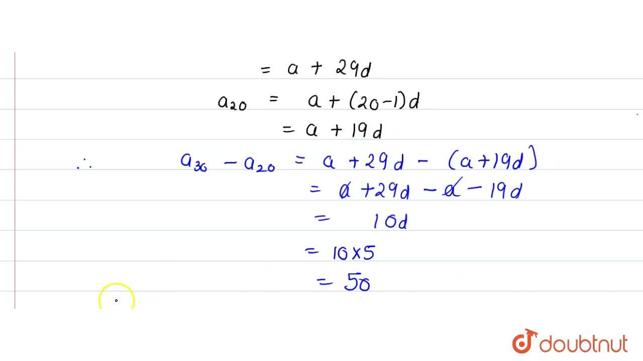 Solution for If a_(n) denotes the nth term of the AP 3, 18, 1
