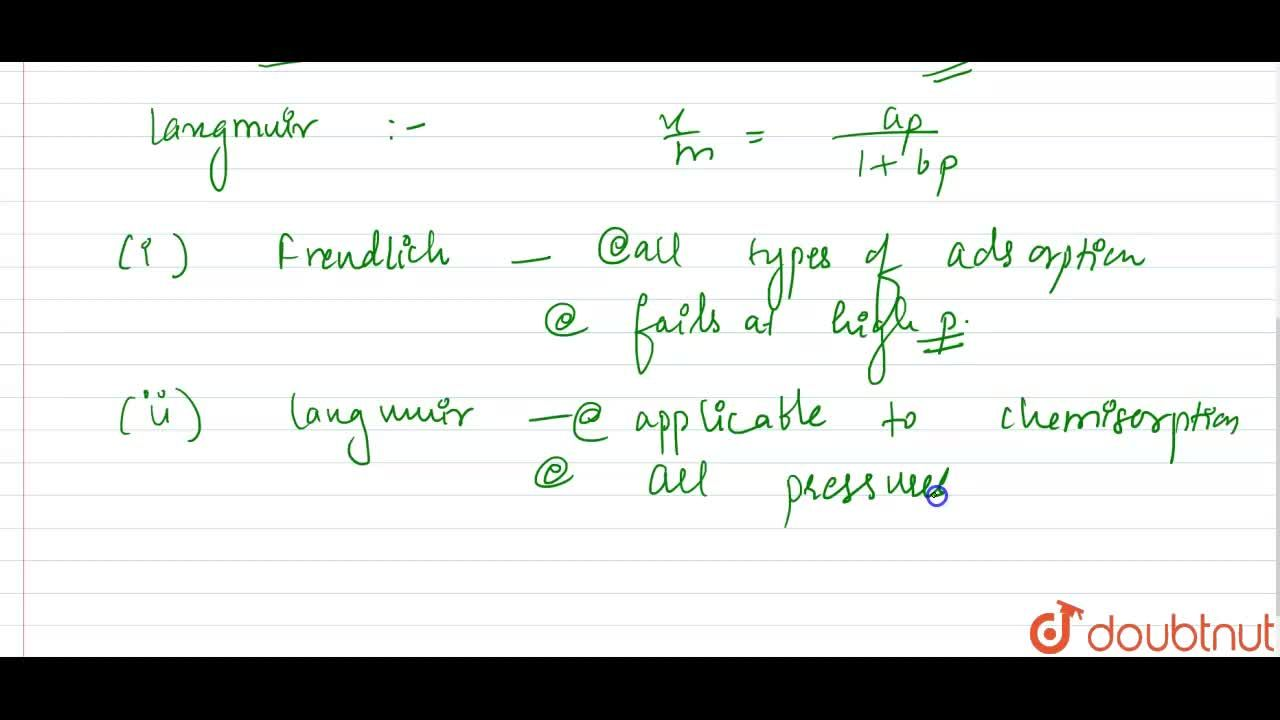 Solution for What is adsorption isotherm ? Distinguish between