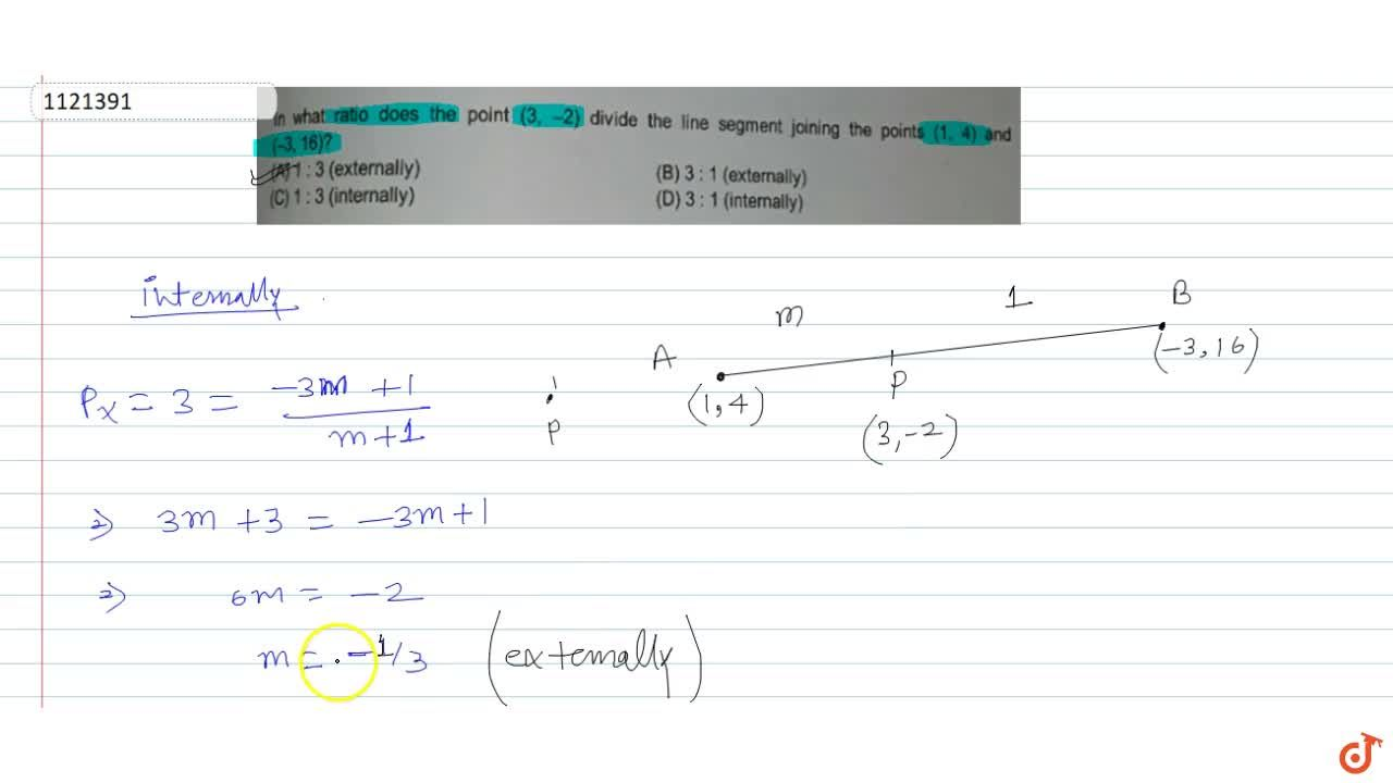 Solution for In what ratio does the point (3, -2) divide the
