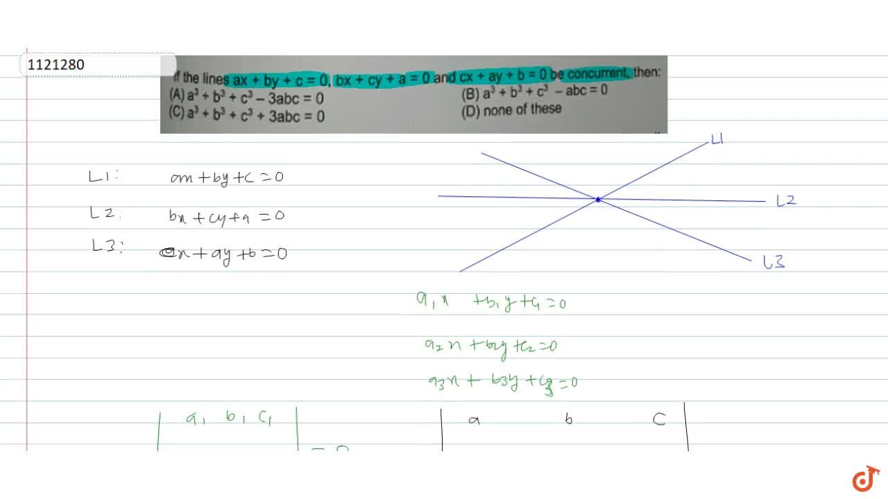 Solution for If the lines ax + by + c = 0, bx + cy + a = 0 an