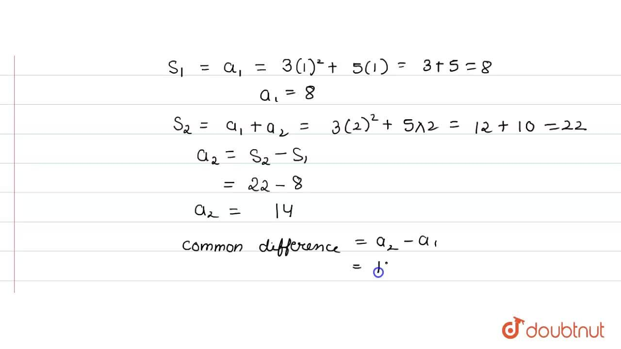 Solution for If the sum of first n terms is (3n^(2) +5n), fin
