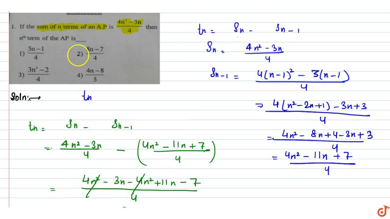 Solution for If the sum of n terms of an A.P is (4n^2-3n),4 t