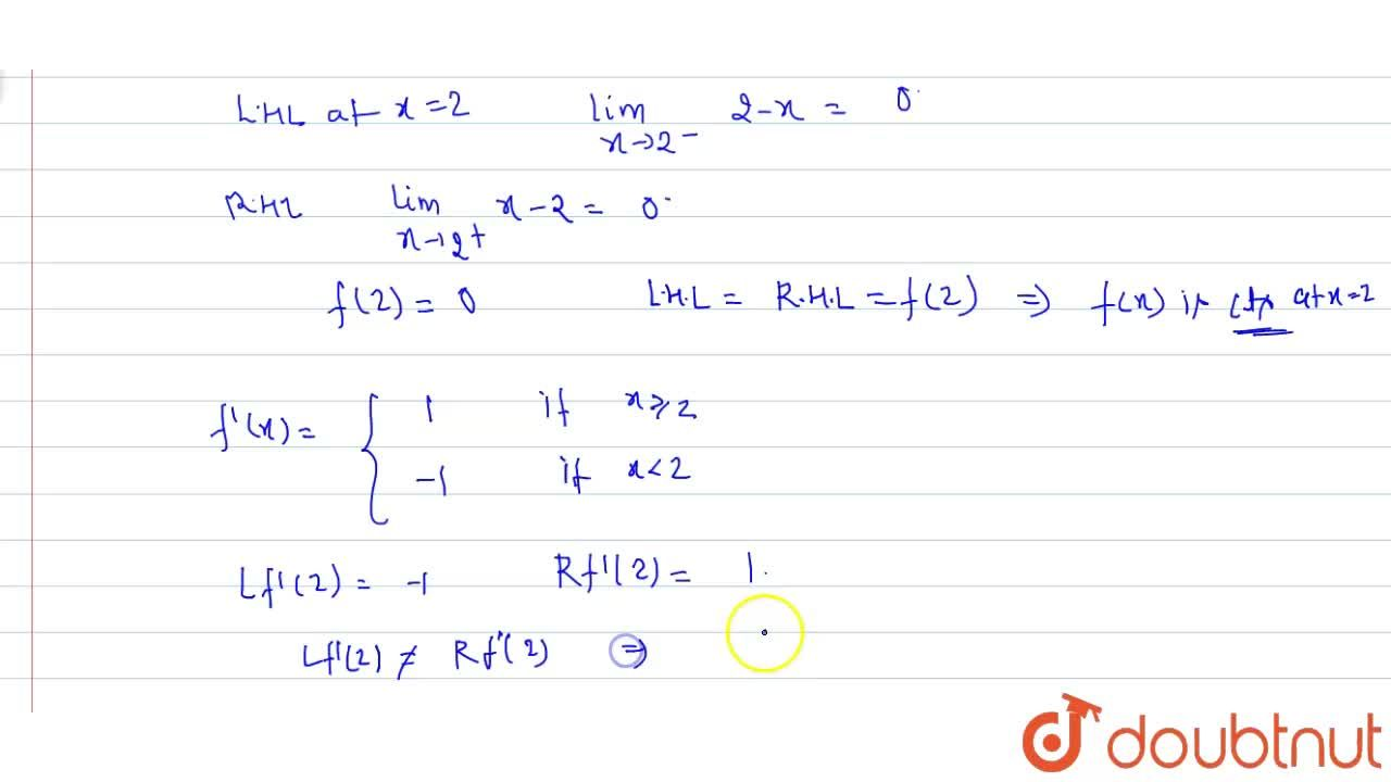 Solution for Show that   f (x) =    x - 2     is continuous