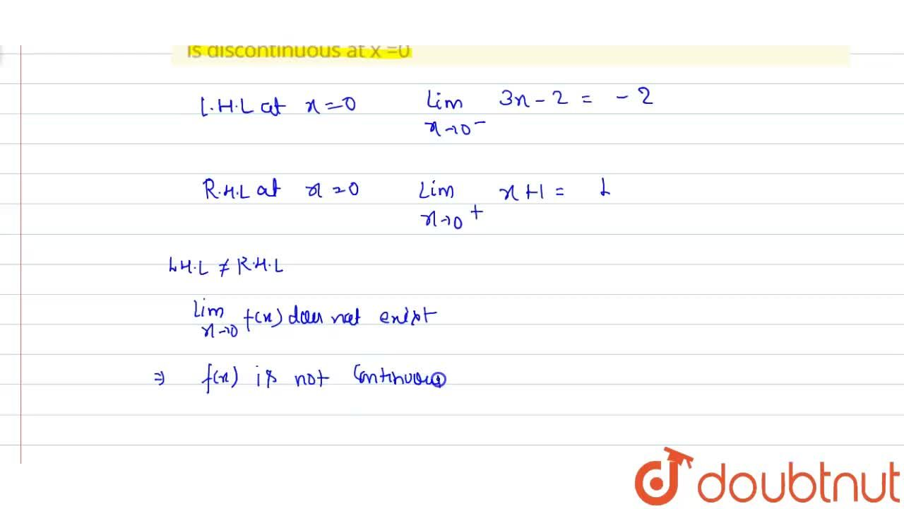 """Solution for Show that the funcation f(x)={{:(3x-2"""","""", """" when"""