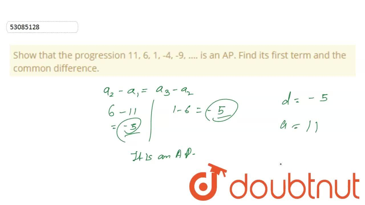Solution for Show that the progression 11, 6, 1, -4, -9, …. is