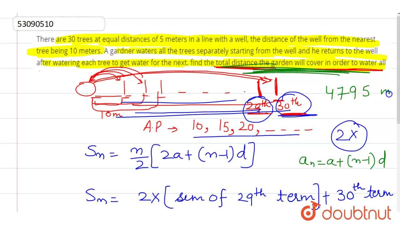 Solution for There are 30 terees at equal distances of 5 meters
