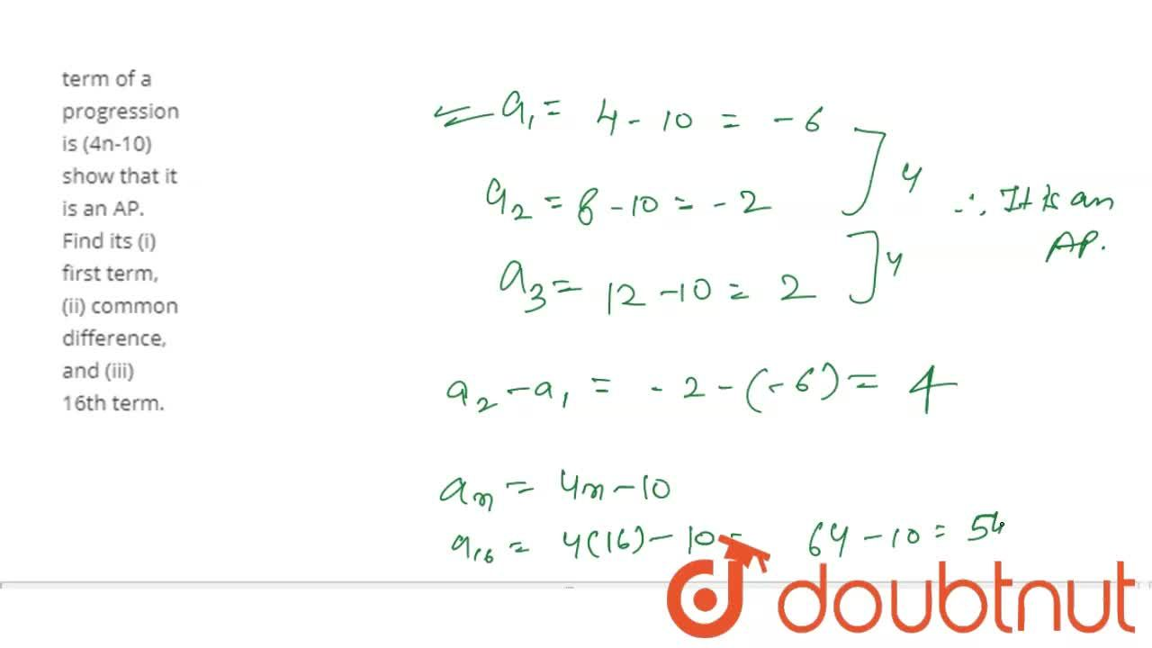 Solution for If the nth term of a progression is (4n-10) show t