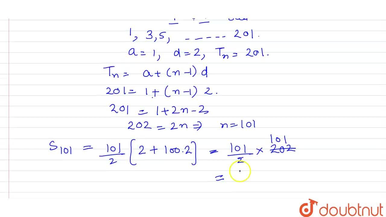 Solution for Find the sum of all odd integers from 1 to 201.