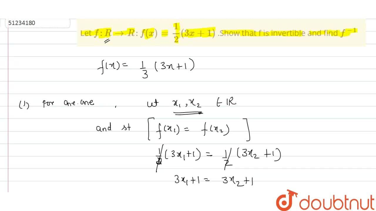 Solution for  Let f : R to R  : f(x)  =(1),(2)  (3x+1)  .Show