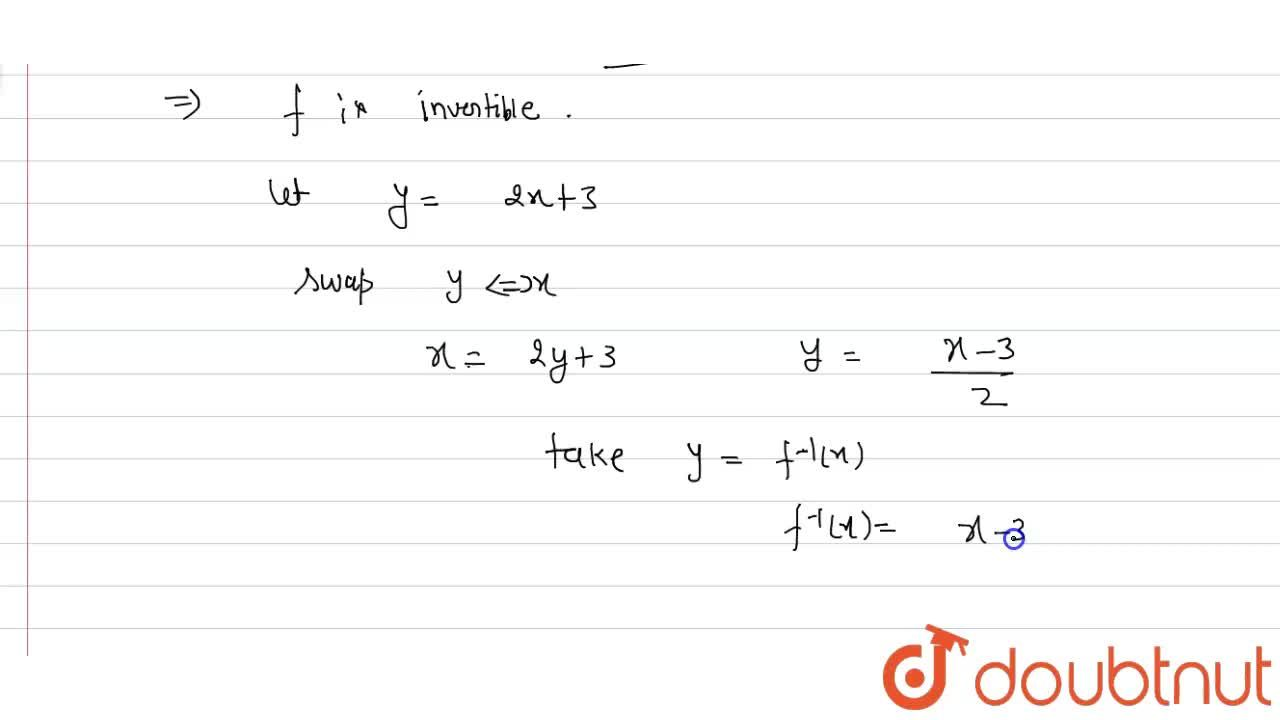 Solution for show that the  function  f : R to R : f (x) =2x +