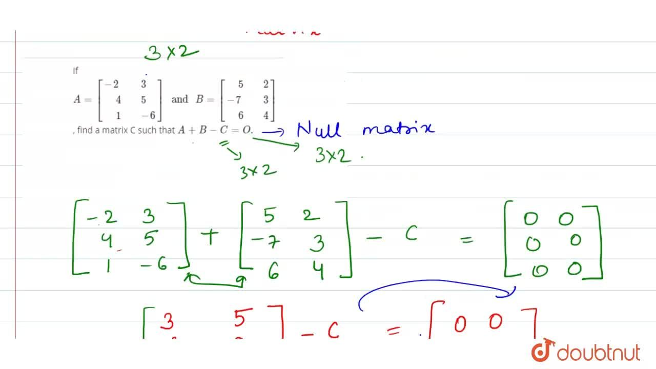 """Solution for If A=[{:(-2,"""" """"3),("""" """"4,"""" """"5),("""" """"1,"""" """"-6):}]"""" an"""