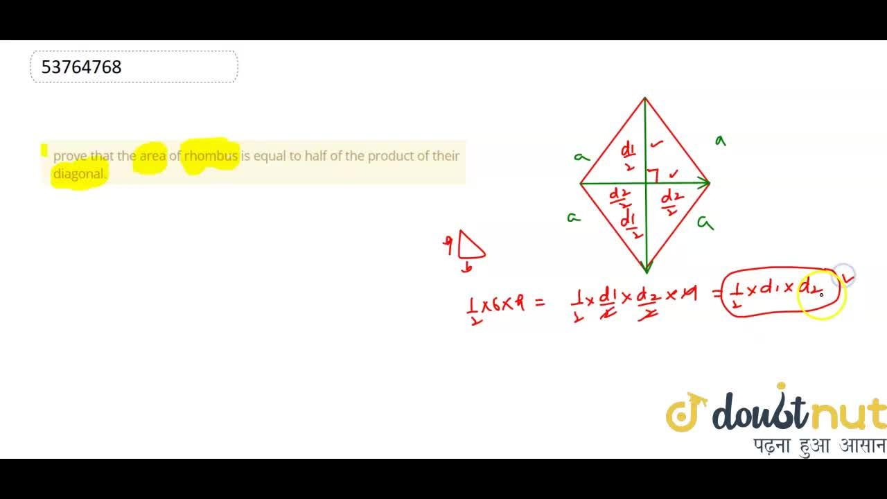 Solution for prove that the area of rhombus is equal to half of