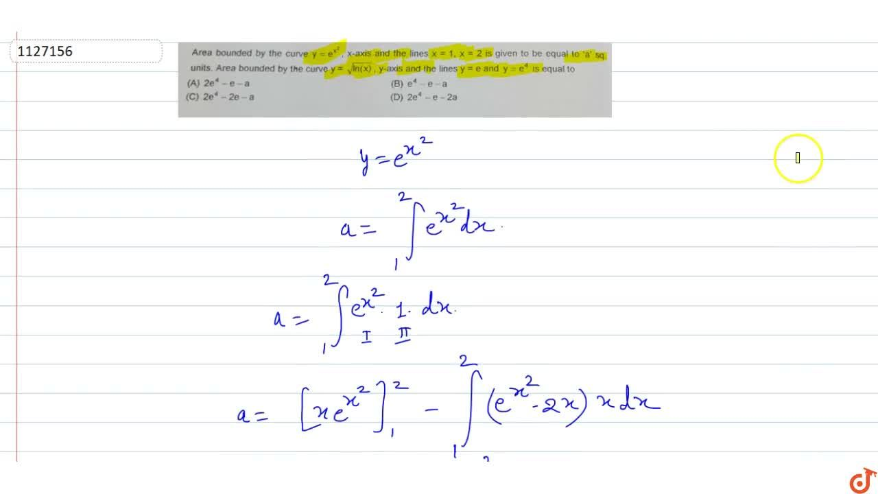 Solution for Area bounded by the curve y =e^(x^2), x-axis and