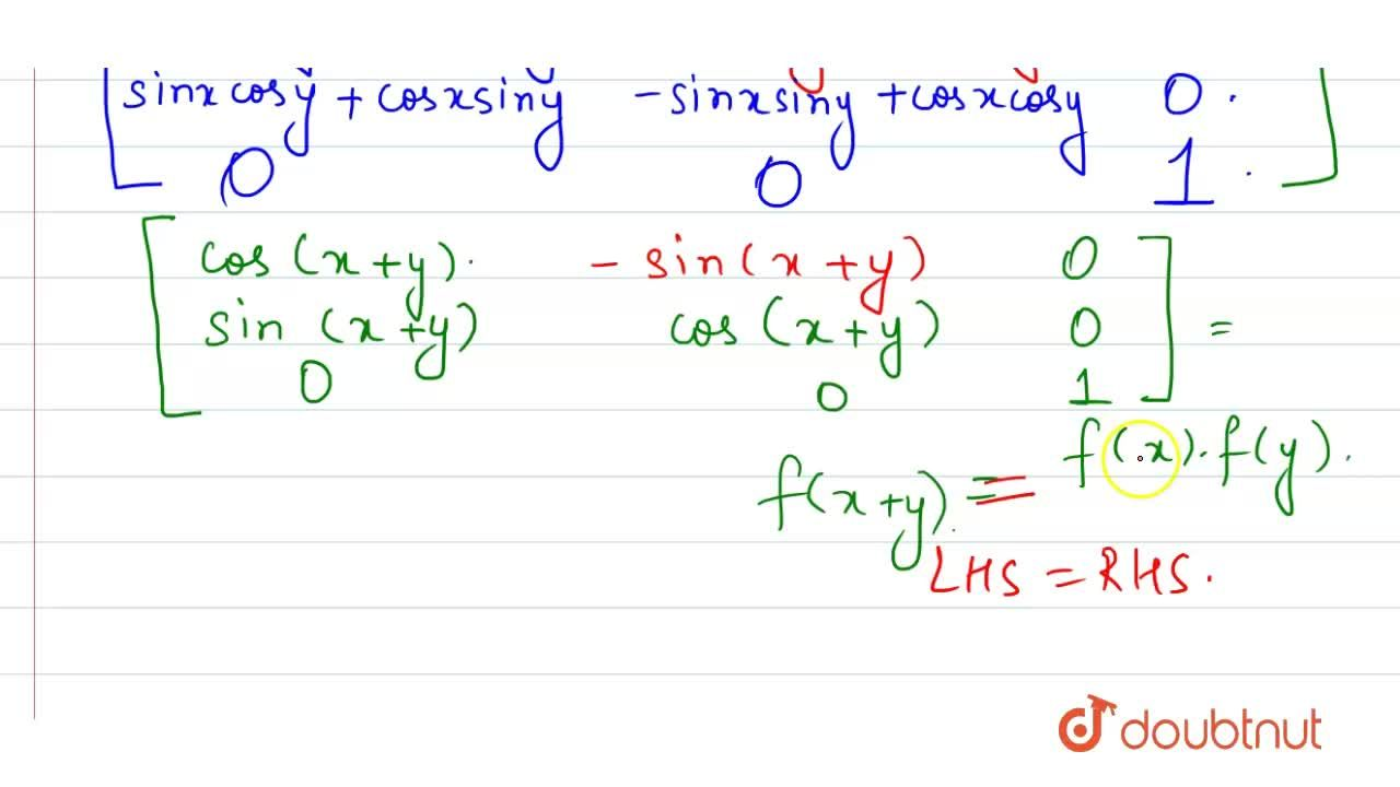 Solution for If F(x)=[{:(cosx,-sinx,0),(six,cosx,0),(0,0,1):}]