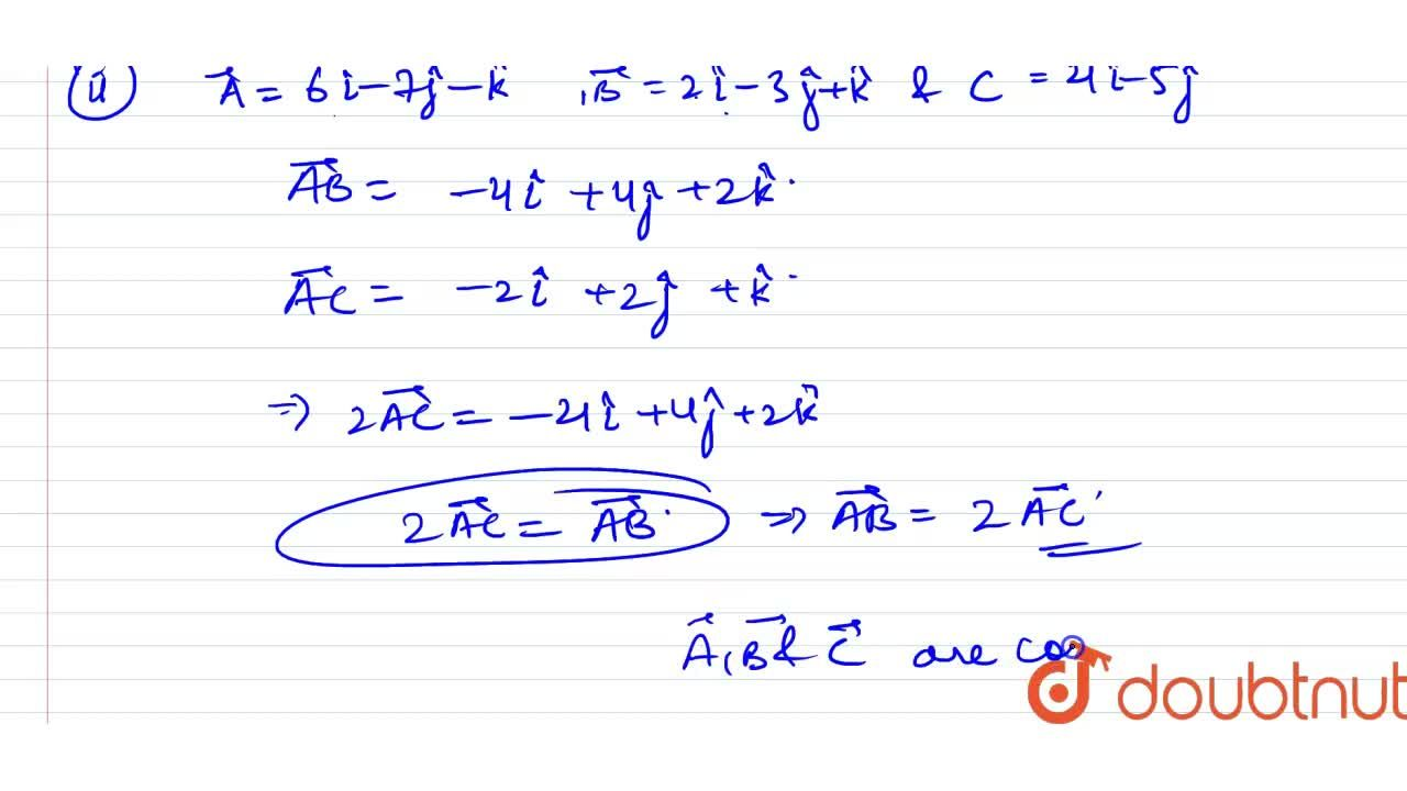 Solution for Using vector method, show that the given points A,