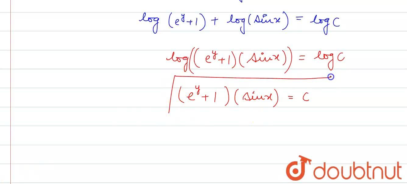 Find the general solution of each of the following  differential equations:  <br> (e^(y)+1)cosx dx +e^(y)sinx dy =0