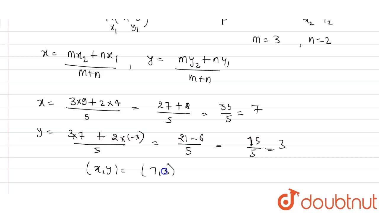 Solution for Find the coordinates of the point which divides th