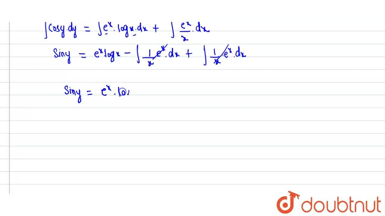 Find the general solution of the differential equation  <br> (x cos y) dy = e^(x) (x log x +1) dx.