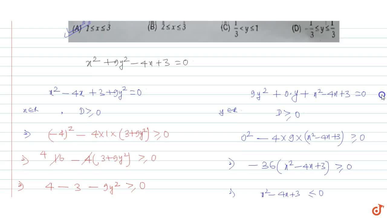 If the equation x^2+9y^2-4x+3=0 is satisfied for all real values of x and y, then