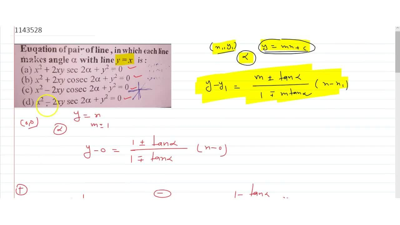 Solution for  Equation of pair of line, in which each line make