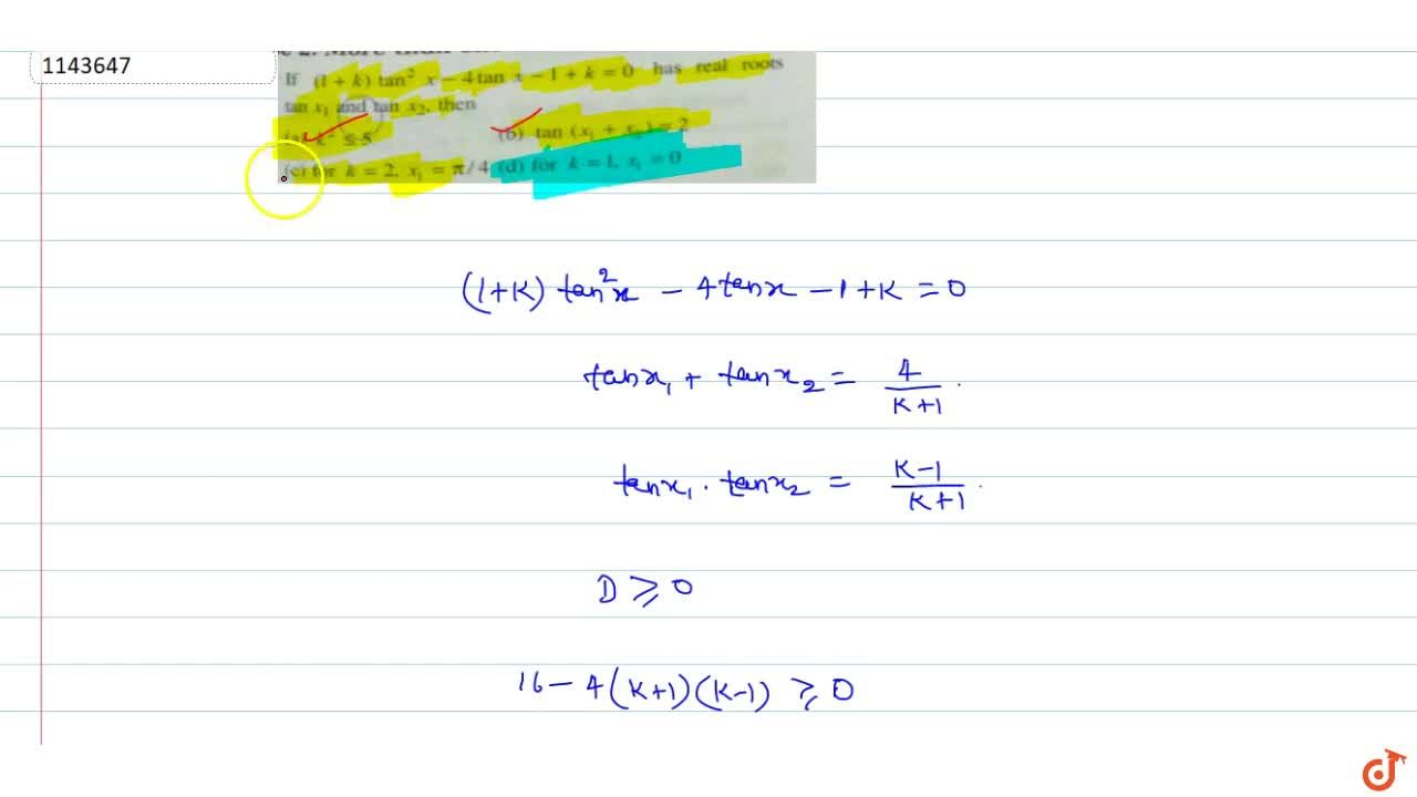 Solution for if (1+k)tan^2x-4tanx-1+k=0 has real roots tanx_