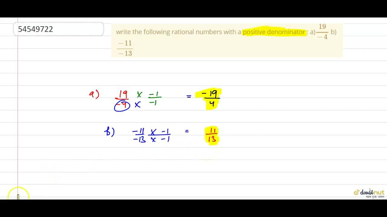 Solution for write the following rational numbers with a positi