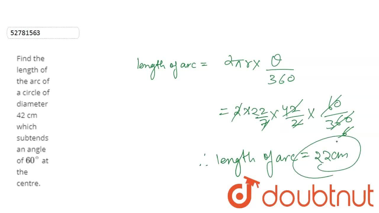 Solution for Find the length of the arc of a circle of diameter