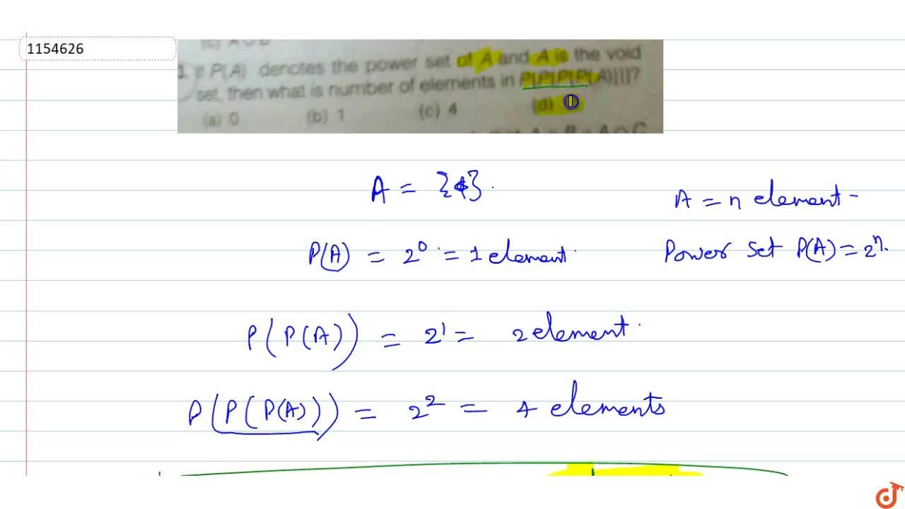Solution for If P(A) denotes the power set of A and A is the vo