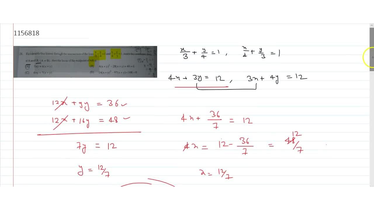 Solution for If a variable line drawn through the intersection