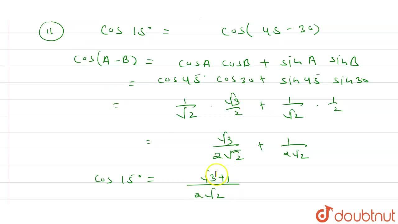 Solution for If sin(A+B)=sinAcosB+cosAsinB and cos(A-B)=cosA