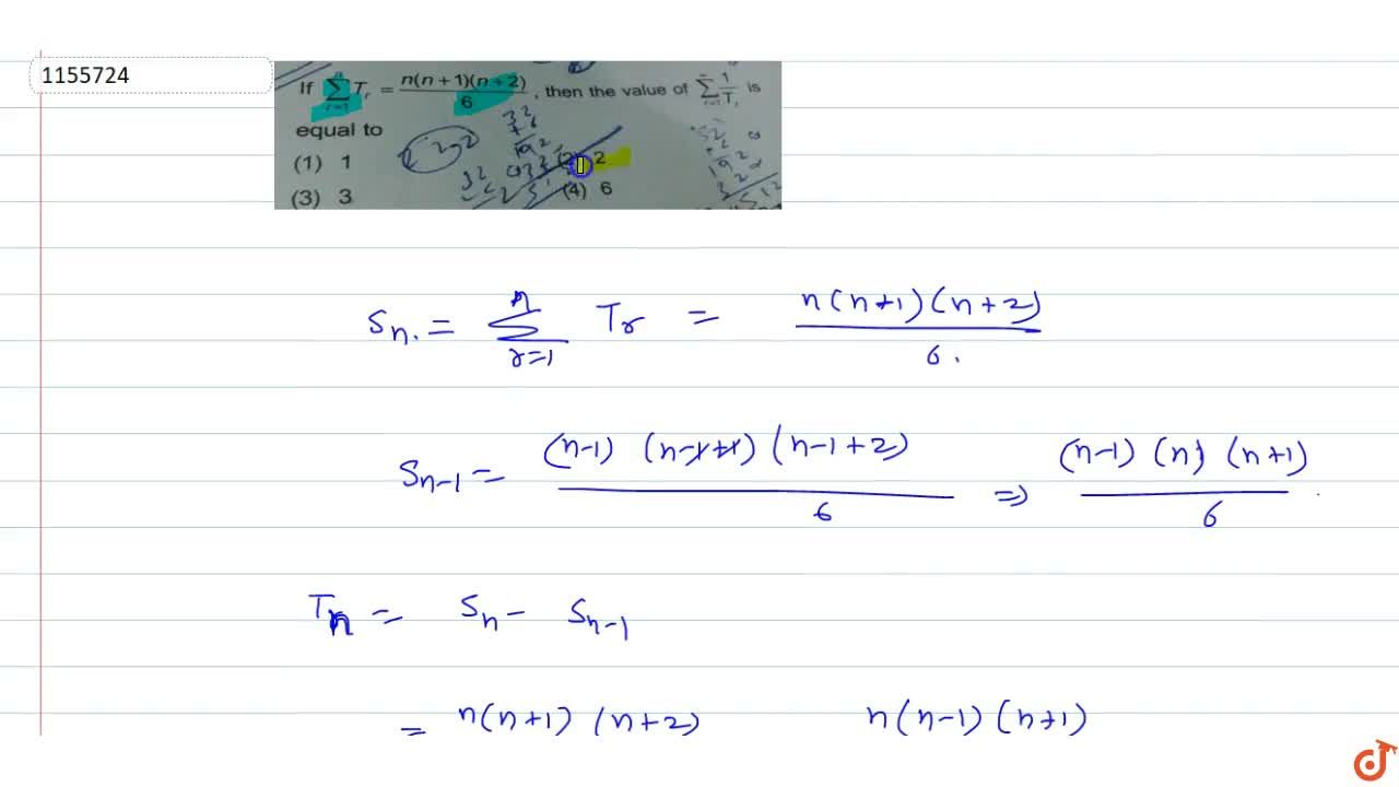 If sum_(r=1)^nT_r=(n(n+1)(n+2)),6, then the value of sum_(r=1)^oo(1,T_r) is equal to