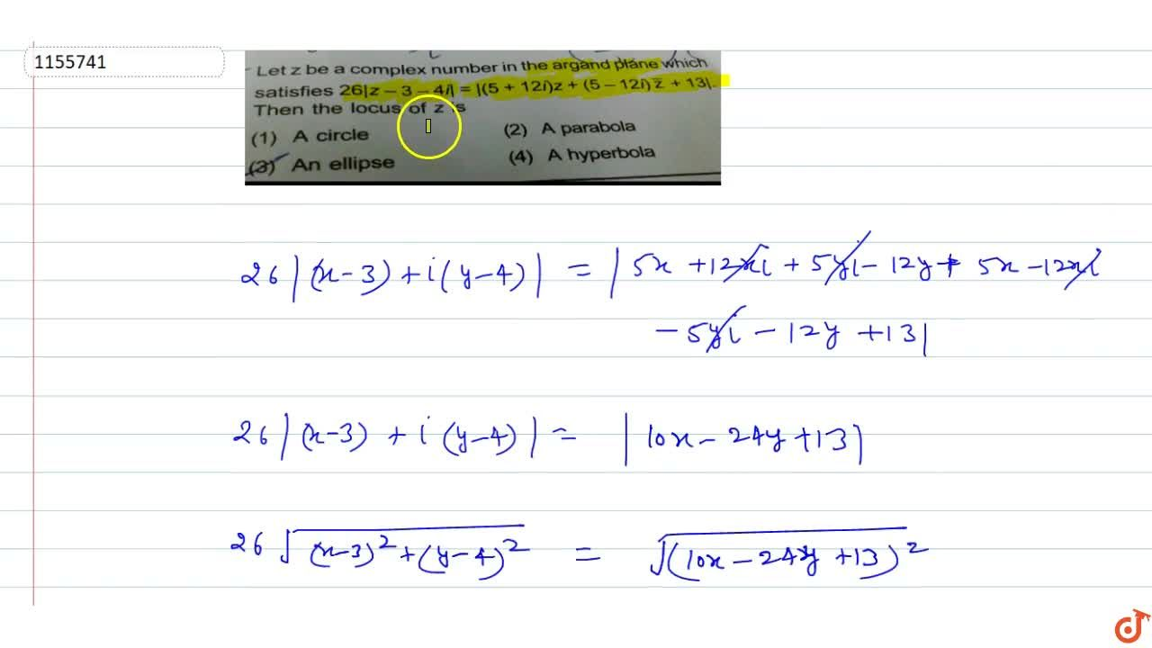 Solution for Let z be a complex number in the argand plane wnic