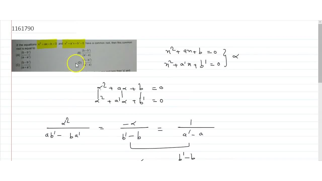 Solution for If the equations x^2+ax+b=0 and x^2+a'x+b'=0 h