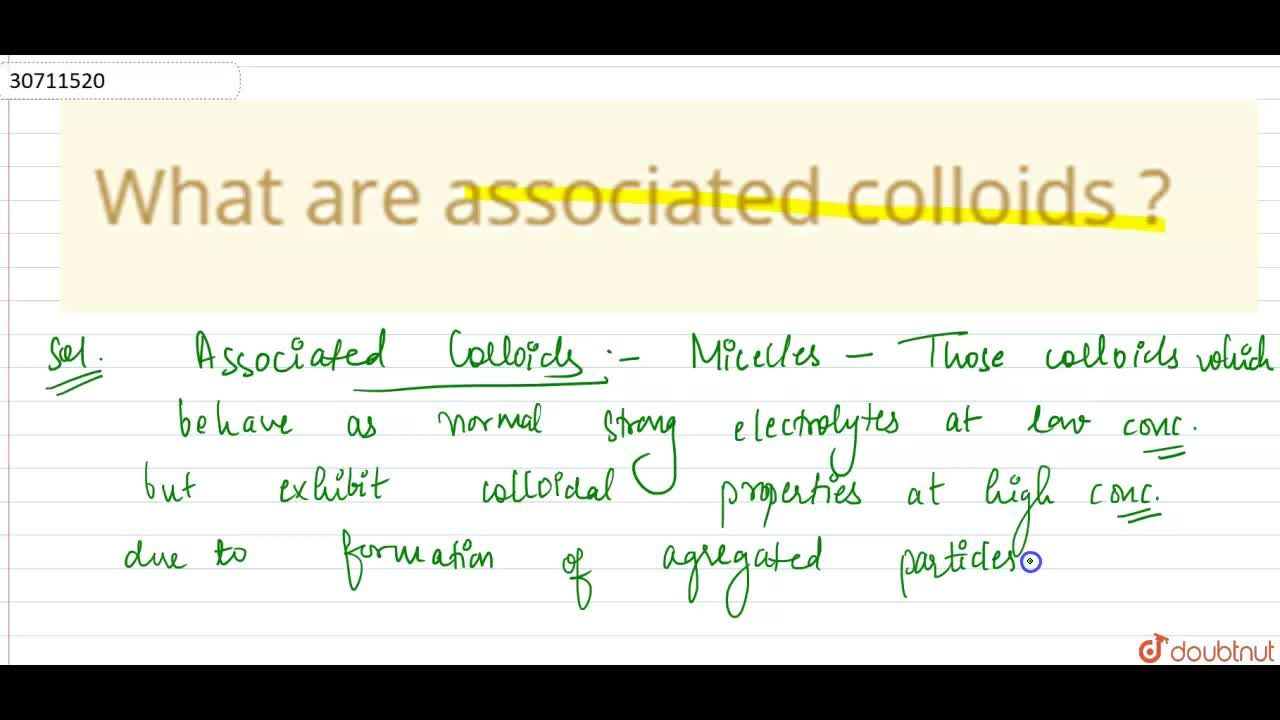 Solution for What are associated colloids ?