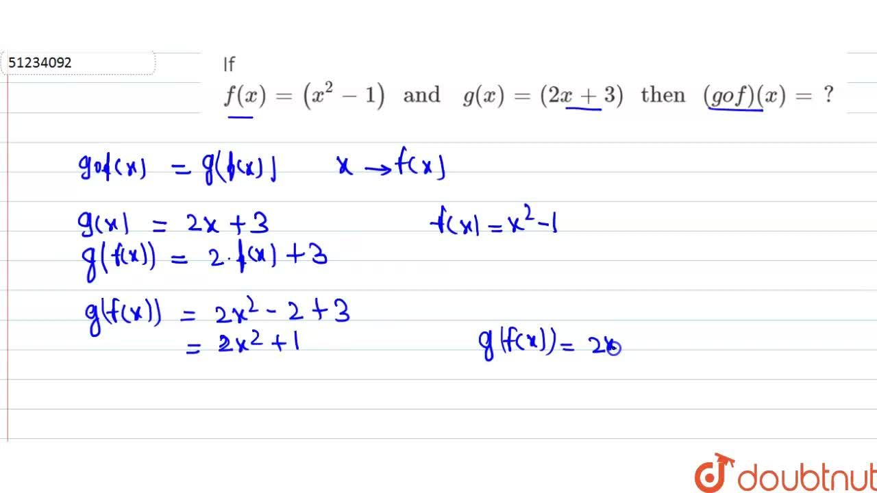 """Solution for  If f (x) =(x^(2) -1)  """" and  """" g (x) =(2x +3) """""""
