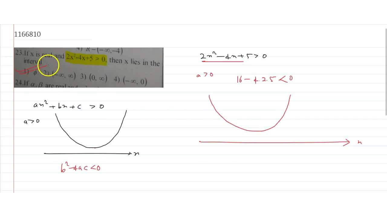lf x is real and 2x^2-4x+5>0, then x lies in the interval