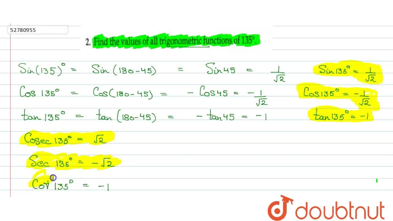 Find the  values of  all  trigonometric  functions  of 135^(@)