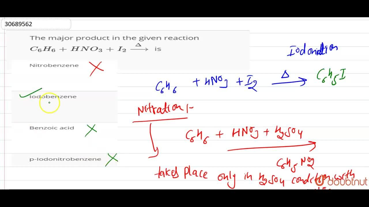 Solution for The major product in the given reaction C_(6)H_(6