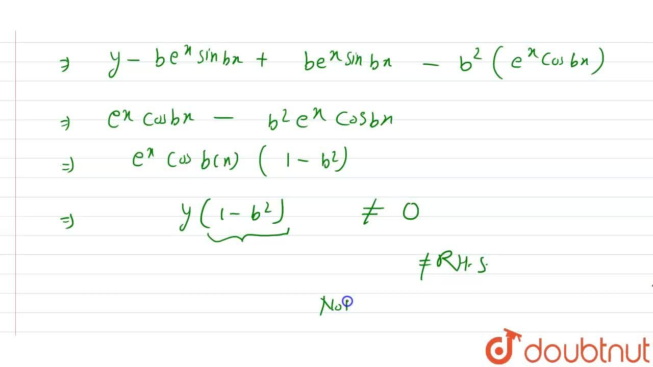 Solution for Verify tht y=e^(x) cos bx is a solution of the d