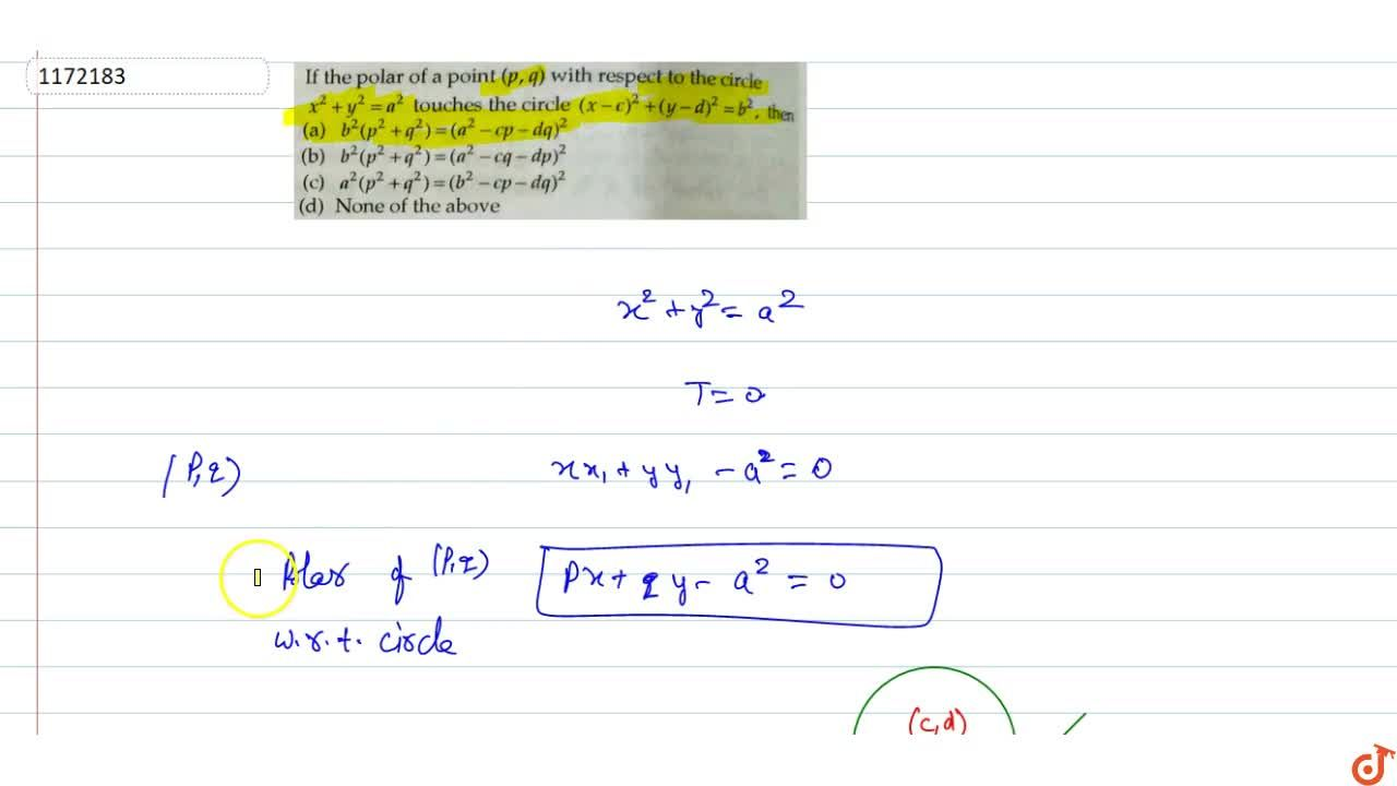 Solution for If the polar of a point (p,q) with respect to th