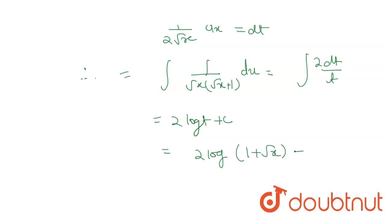 What is the value of int(sqrtx + x)^(-1) dx?
