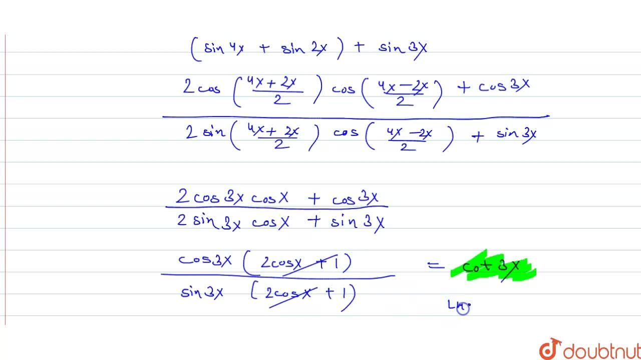 """Solution for Prove that  ( """" cos  """" 4x + """" cos  """" 3x  + """" cos"""