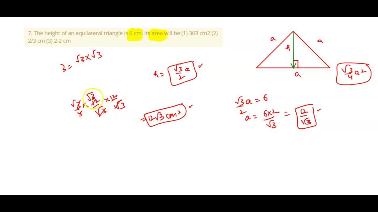 The height of an equilateral triangle is 6 cm. Its area will be (1) 303 cm2 (2) 2,3 cm (3) 2-2 cm