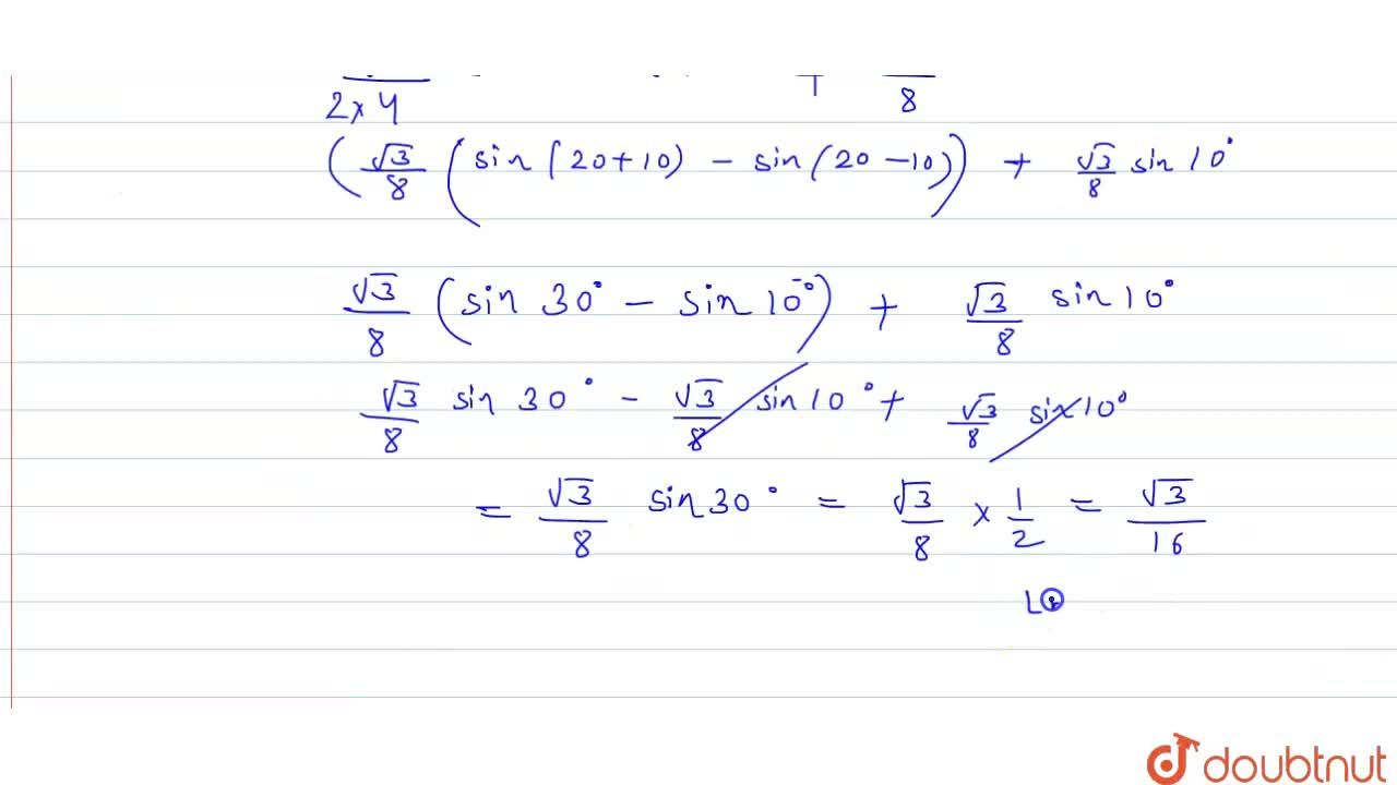 """Solution for Prove that  sin 10^(@) """" sin """" 50^(@)  """" sin """" 60"""