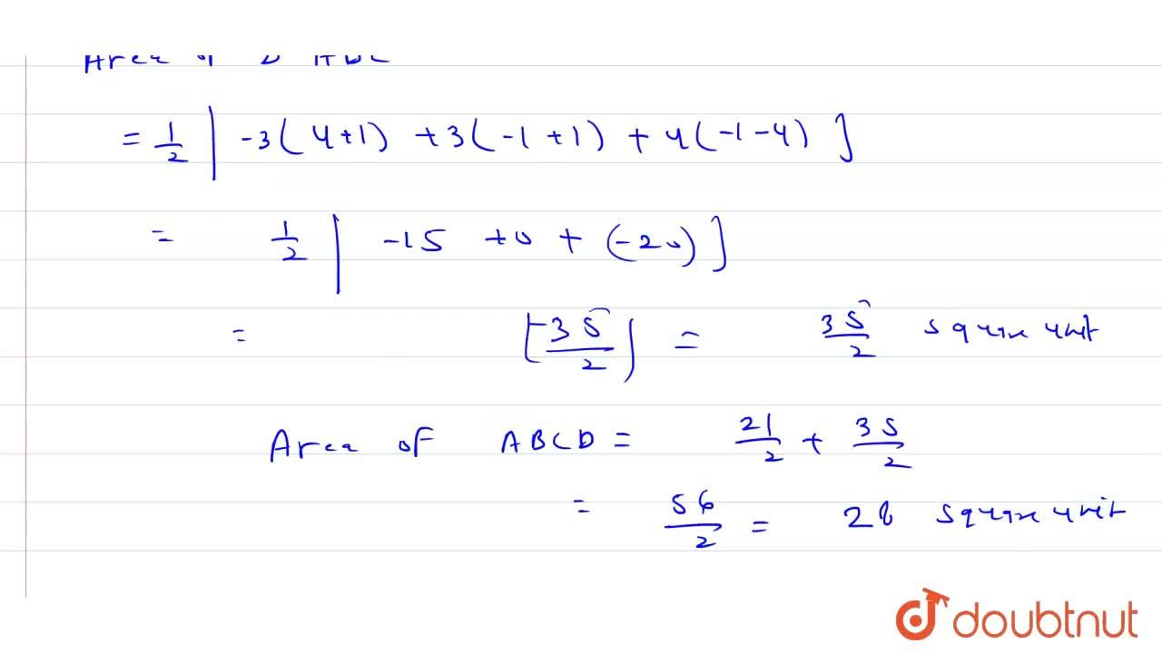 Solution for Find the area of quadrilateral ABCD whose vertices