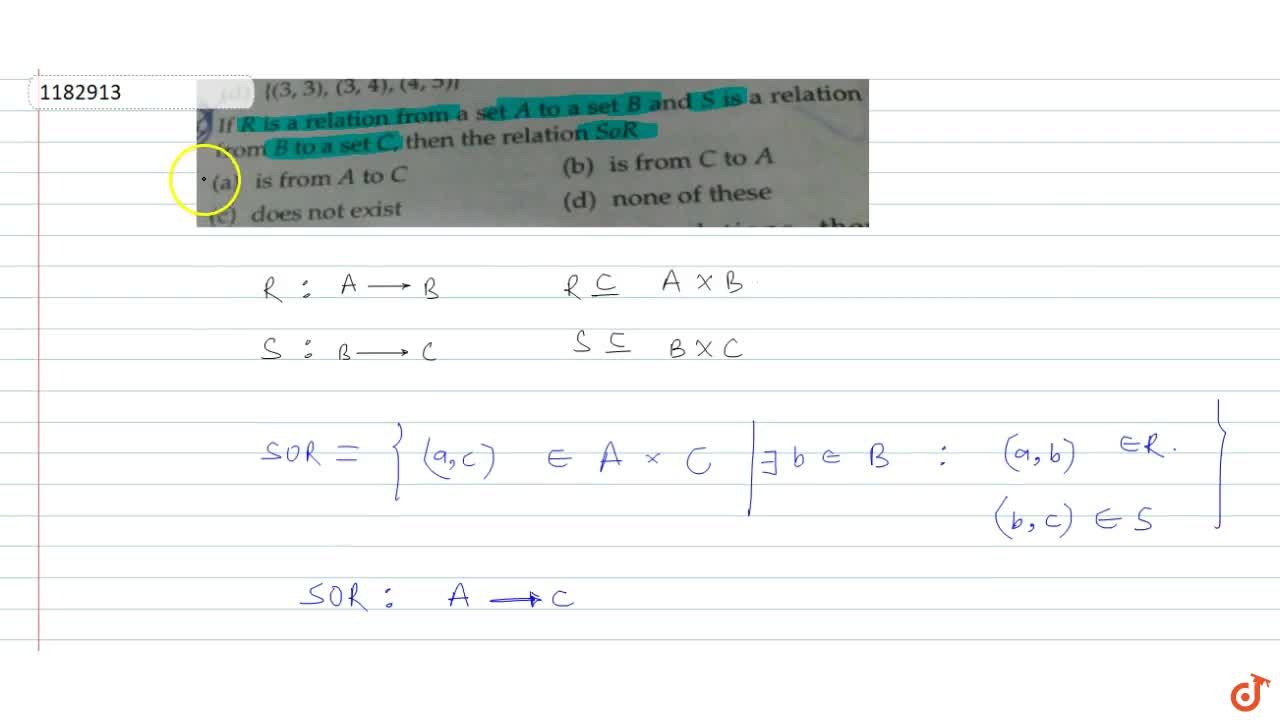 Solution for If R is a relation from a set A to a set B and S i