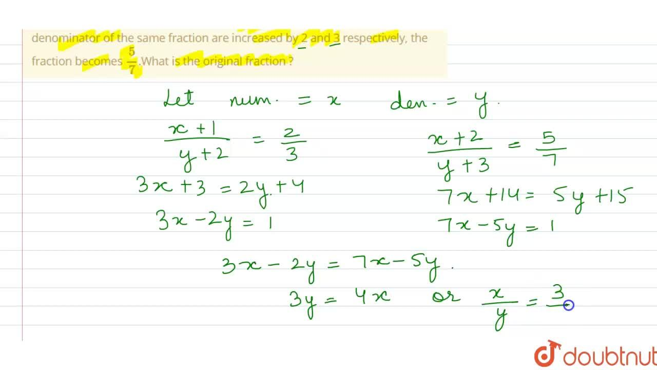 Solution for When the numerator and the denominator of a fracti